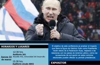 """Conferencia: """"elección presidencial en Rusia y su impacto en América Latina""""."""