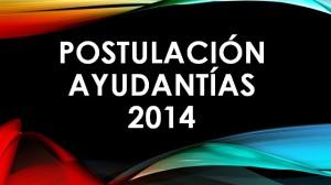 postulación ayudantías 2014