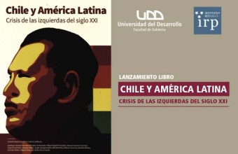 Lanzamiento Libro Chile y América Latina, Crisis de las izquierdas del siglo XXI