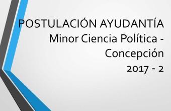 Llamado ayudantías Minor Ciencia Política Facultad de Gobierno Concepción