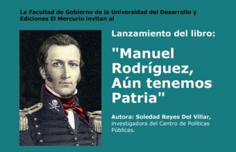 """Lanzamiento del libro """"Manuel Rodríguez, Aún tenemos patria"""" de Soledad Reyes"""