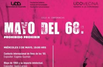 """Primera sesión del ciclo de conferencias """"Mayo del 68: Prohibido Prohibir"""""""